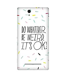 Do Whatever Sony Xperia C3 Case
