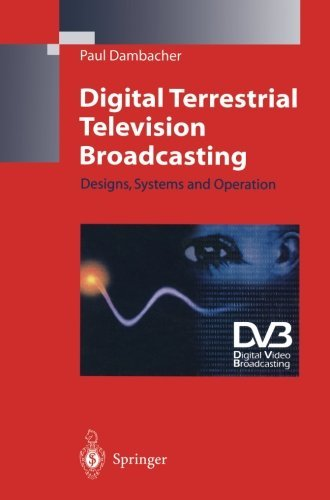Digital Terrestrial Television Broadcasting by Paul Dambacher (1998-03-18)