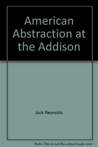 American Abstraction at the Addison