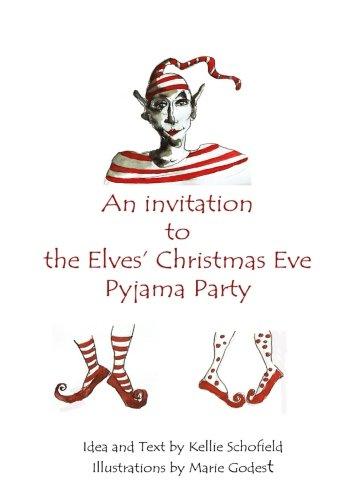 An Invitation to The Elves Christmas Eve Pyjama Party (A Christmas Story-pyjama)