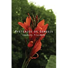 Mysteries of Genesis by Charles Fillmore (2013-08-10)