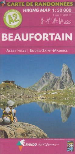 Beaufortain - Albertville - Bourg-St-Maurice A2 by Rando Editions (2005-09-12)