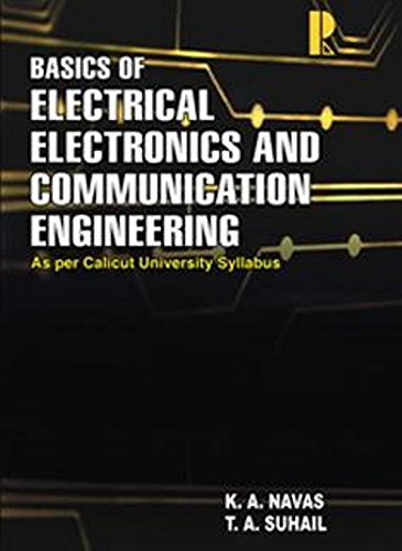 Basics of Electrical, Electronics and Communication Engineeirng