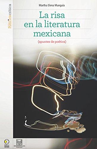 La risa en la literatura mexicana: (Apuntes de poética) (Fuera de colección) por Martha Elena Munguía Zatarain
