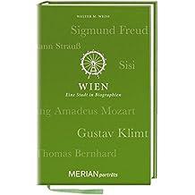 Wien. Eine Stadt in Biographien: MERIAN porträts