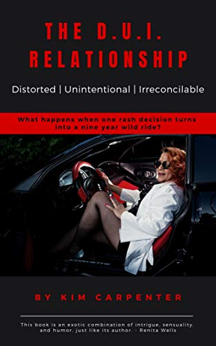 The D.U.I. Relationship: Distorted | Unintentional | Irreconcilable (English Edition)