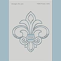 Französische Lilie | Schablone für Textildesign, Scrapbooking, Mixed Media,... | Nr. 7500 | Din A5 oder Din A4