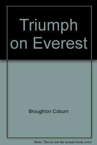 Triumph on Everest: A photobiography of Sir Edmund Hillary par Broughton Coburn