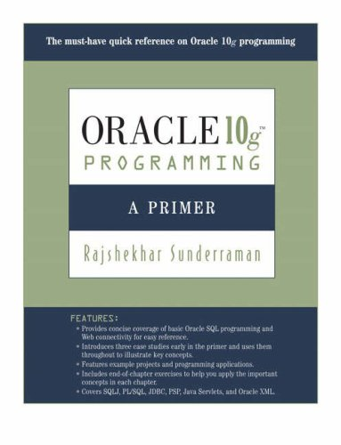 Oracle 10g Programming: A Primer