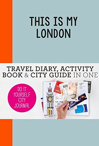 This is my London : do it yourself city journal