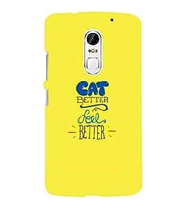 For Lenovo Vibe X3 cat better feel better ( good quotes, quotes, nice quotes, cat better feel better, yellow background ) Printed Designer Back Case Cover By Living Fill