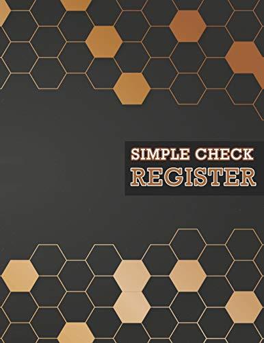 Simple Check Register: Check Log Book, Large Print Check Register, Personal Checks, Transaction Register Book -