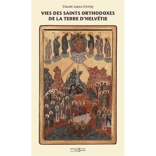 Vies des saints orthodoxes de la terre d'Helvetie
