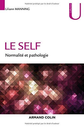 Le self - Normalité et pathologie