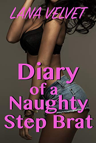 Diary of a Naughty Step Brat (English Edition)