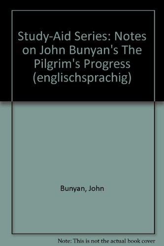Study-Aid Series: Notes on John Bunyan's The Pilgrim's Progress (englischsprachig)