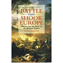 [( The Battle That Shook Europe: Poltava and the Birth of the Russian Empire )] [by: Peter Englund] [Mar-2003]