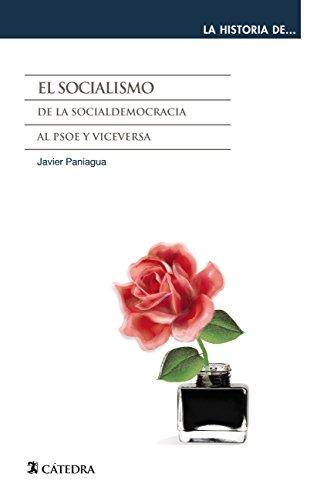 El socialismo (La Historia De ...) por Javier Paniagua Fuentes