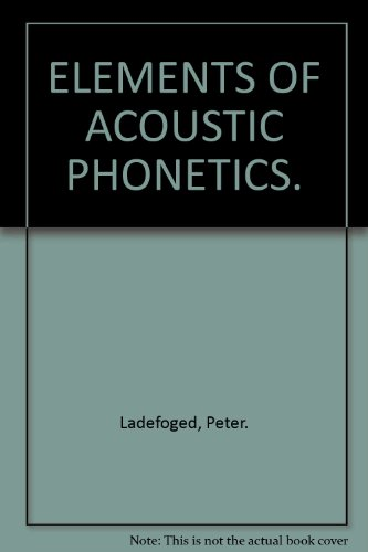 ELEMENTS OF ACOUSTIC PHONETICS.