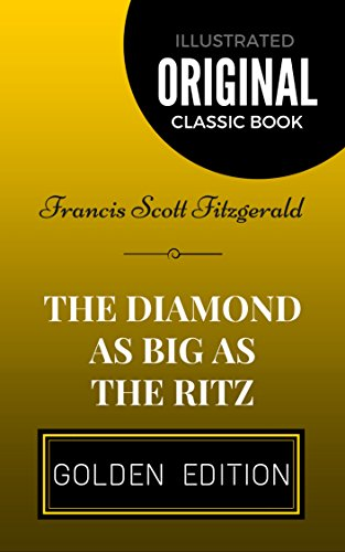 the-diamond-as-big-as-the-ritz-by-francis-scott-fitzgerald-illustrated-english-edition