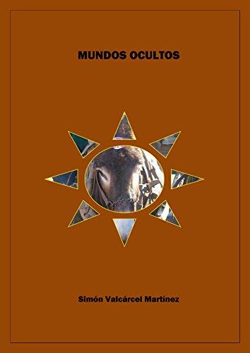 Mundos ocultos par Simón Valcárcel Martínez
