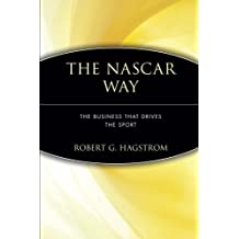 The NASCAR Way: The Business That Drives the Sport by Robert G. Hagstrom (5-Jan-2001) Paperback