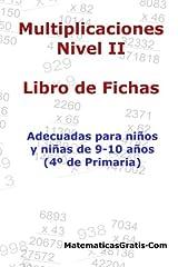 Libro de Fichas - Multiplicaciones - Nivel II: Para niños y niñas de 9-10 años (4º Primaria): Volume 6 Tapa blanda