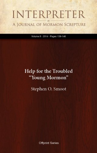 """Help for the Troubled """"Young Mormon"""" (Interpreter: A Journal of Mormon Scripture Book 8) (English Edition)"""
