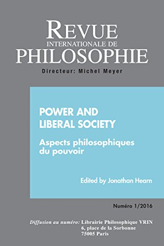 Revue Internationale de Philosophie 275 (1-2016) Power and Liberal Society