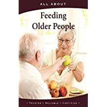 All About Feeding Older People (All About Books) (English Edition)