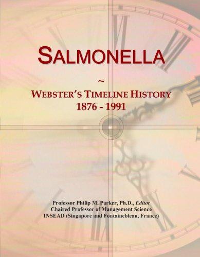 Salmonella: Webster's Timeline History, 1876 - 1991
