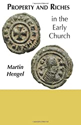 Property and Riches in the Early Church: Aspects of a Social History of Early Christianity