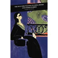 The Man Who Wanted To Smell Books: Selected Short Stories (Canongate Classics) by Elspeth Davie (17-Sep-2001) Paperback
