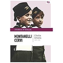 L'Italia littoria - 1925-1936: La storia d'Italia #12