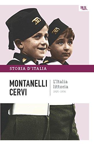 L'Italia littoria - 1925-1936: La storia d'Italia #12 (Saggi)