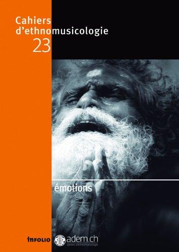 Cahiers d'ethnomusicologie N23 Emotions (23) par Collectif