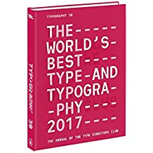 Typography 38: The Annual of the Type Directors Club 2017