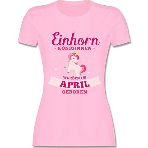 Shirtracer Geburtstag - Einhorn Königinnen Wurden IM April Geboren - Damen T-Shirt Rundhals Rosa
