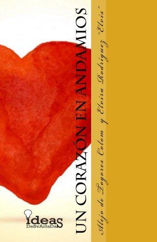 Un corazon en andamios por Alejo de Togores Colom