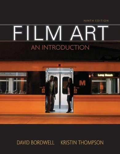 Film Art: An Introduction 9th edition by Bordwell, David, Thompson, Kristin (2009) Paperback