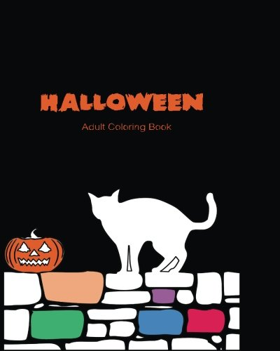 Halloween Adult Coloring Book: Halloween pumpkin, bat, tree, Cats for Relaxation and (Crafts Daisy Halloween)