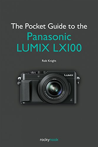 the-pocket-guide-to-the-panasonic-lumix-lx100-enthusiasts-guide