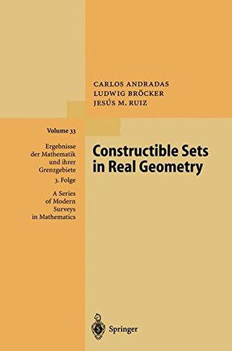 Constructible Sets in Real Geometry par Carlos Andradas