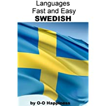 Languages Fast and Easy ~ Swedish (English Edition)