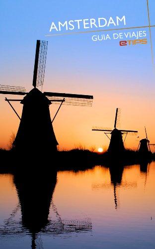 Amsterdam Guía de Viaje por eTips LTD