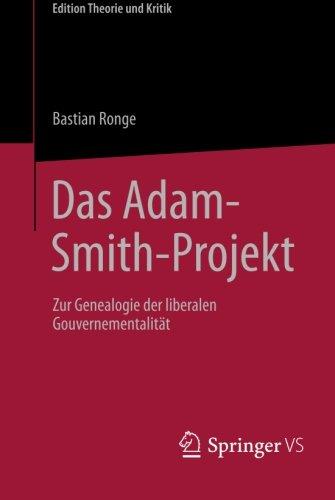 Das Adam-Smith-Projekt (Edition Theorie und Kritik)