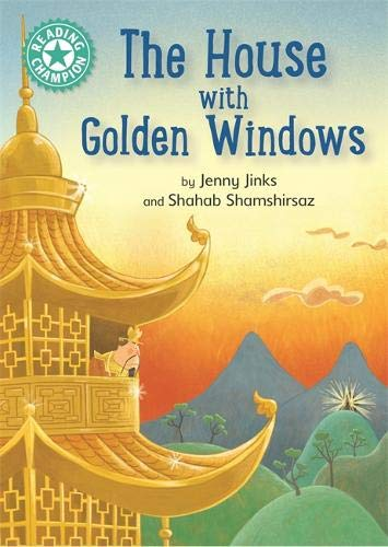 Preisvergleich Produktbild The House with Golden Windows: Independent Reading Turquoise 7 (Reading Champion)