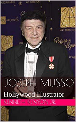 Joseph Musso: Hollywood Illustrator (English Edition)