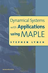 Dynamical Systems with Applications using MAPLE (Progress in Mathematics)