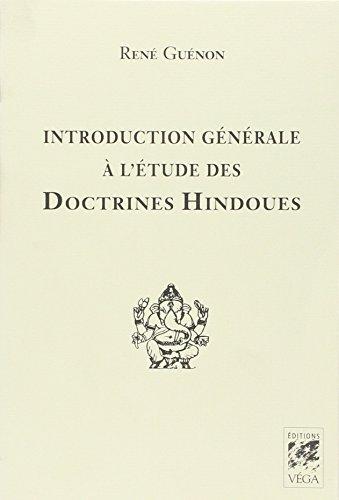 Introduction générale à l'étude des doctrines hindoues par René Guénon